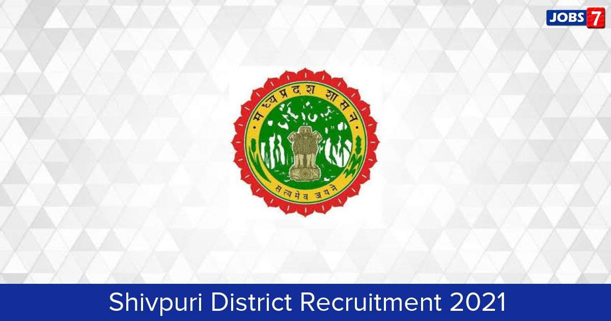 Shivpuri District Recruitment 2021:  Jobs in Shivpuri District | Apply @ shivpuri.nic.in