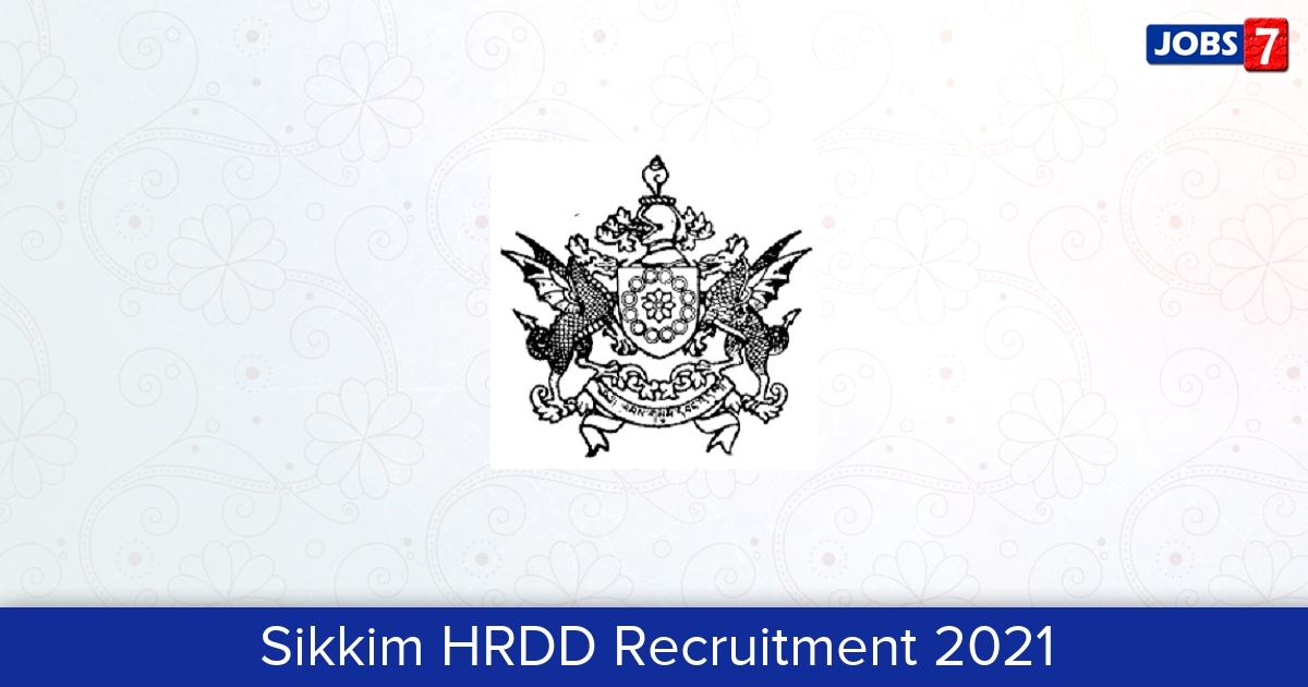 Sikkim HRDD Recruitment 2021:  Jobs in Sikkim HRDD | Apply @ sikkimhrdd.org
