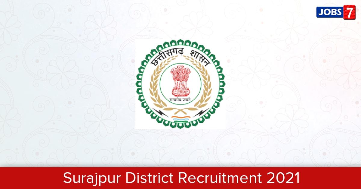 Surajpur District Recruitment 2021: 78 Jobs in Surajpur District   Apply @ surajpur.nic.in