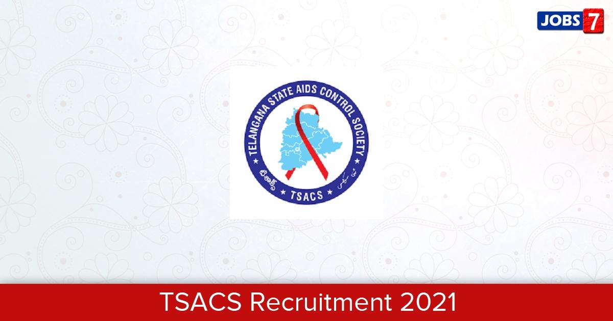 TSACS Recruitment 2021:  Jobs in TSACS | Apply @ tsacs.telangana.gov.in