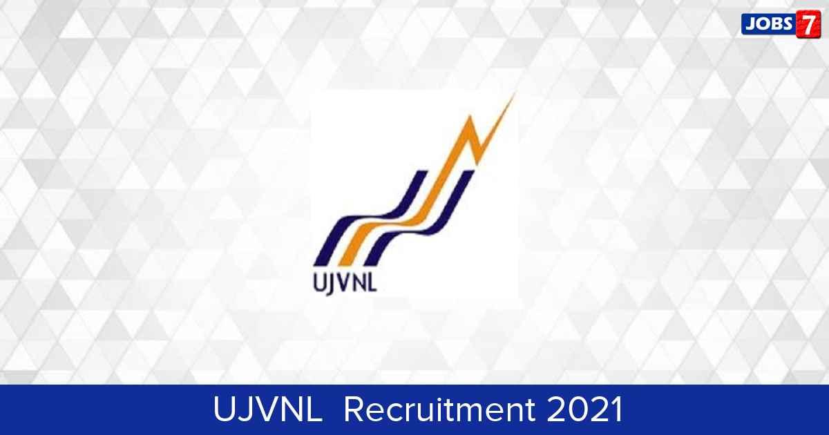 UJVNL  Recruitment 2021:  Jobs in UJVNL  | Apply @ www.ujvnl.com