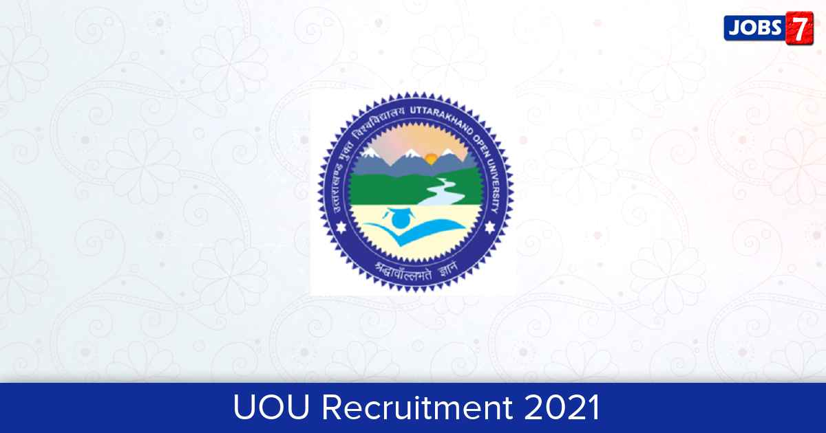 UOU Recruitment 2021:  Jobs in UOU   Apply @ uou.ac.in