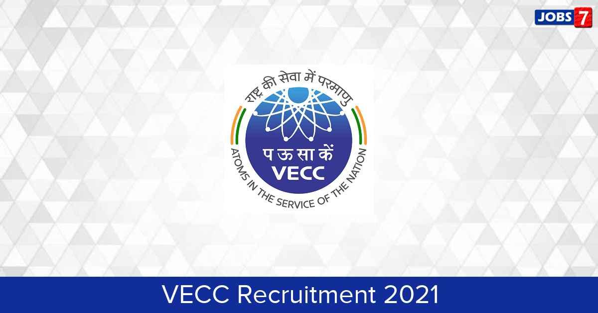 VECC Recruitment 2021: 9 Jobs in VECC | Apply @ www.vecc.gov.in