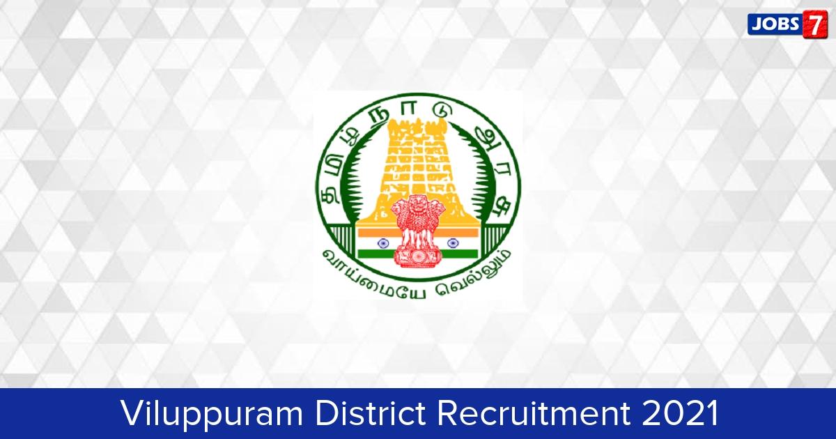 Viluppuram District Recruitment 2021:  Jobs in Viluppuram District   Apply @ viluppuram.nic.in