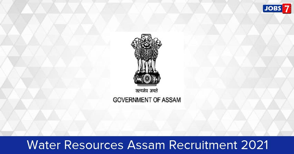 Water Resources Assam Recruitment 2021: 100 Jobs in Water Resources Assam | Apply @ waterresources.assam.gov.in