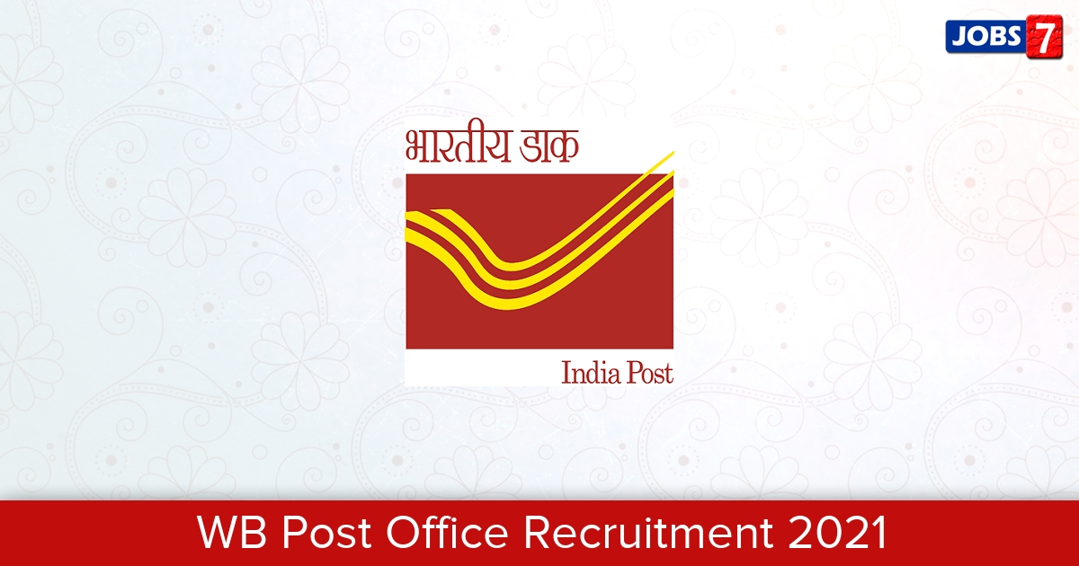 WB Post Office Recruitment 2021: 2357 Jobs in WB Post Office | Apply @ www.westbengalpost.gov.in
