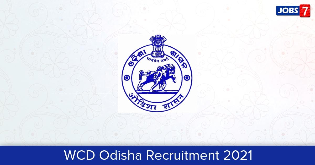 WCD Odisha Recruitment 2021:  Jobs in WCD Odisha | Apply @ wcdodisha.gov.in