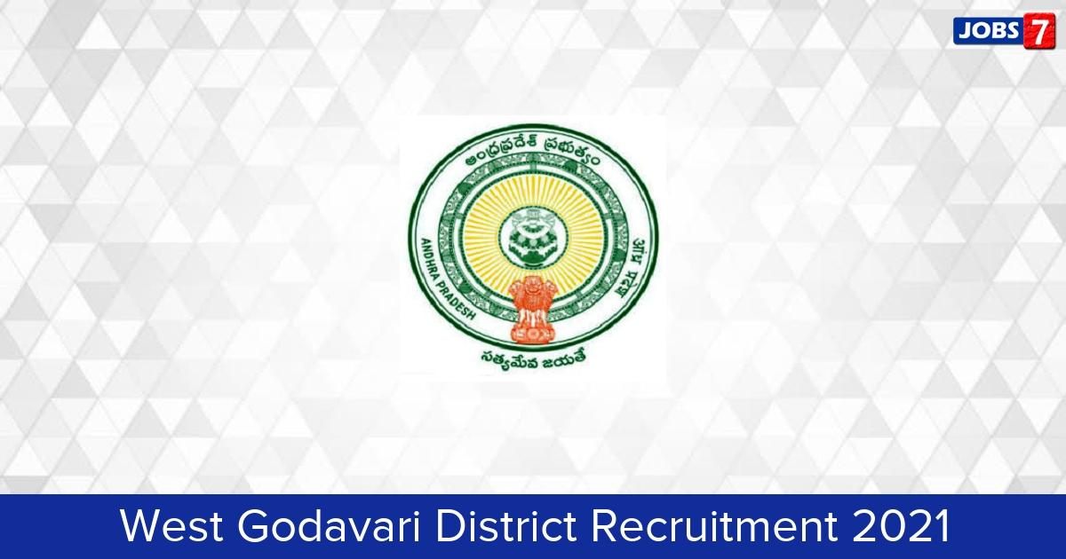 West Godavari District Recruitment 2021:  Jobs in West Godavari District | Apply @ westgodavari.ap.gov.in