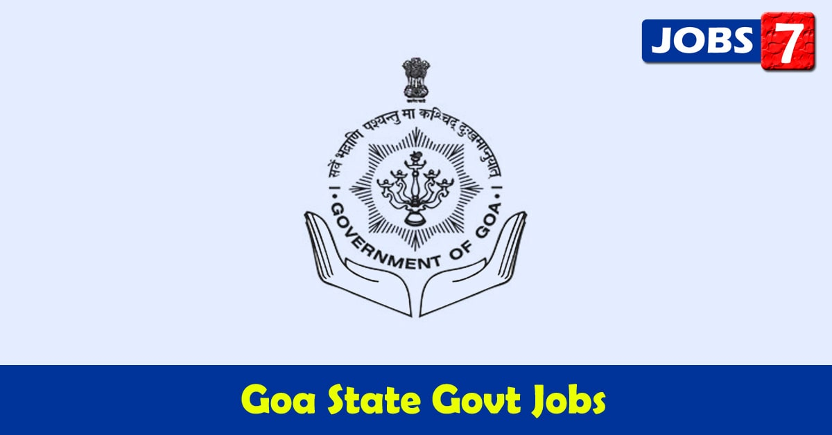 Goa Govt Jobs 2021 - 33723 Job Vacancies