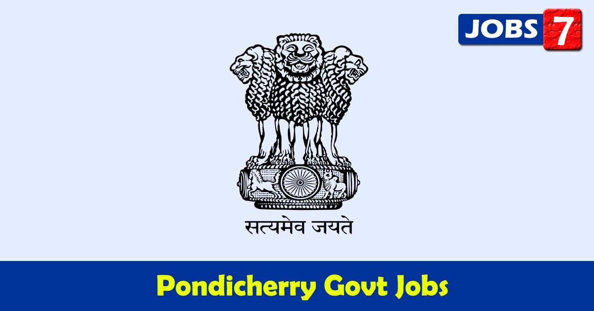 Puducherry Govt Jobs 2021 - 10473 Job Vacancies