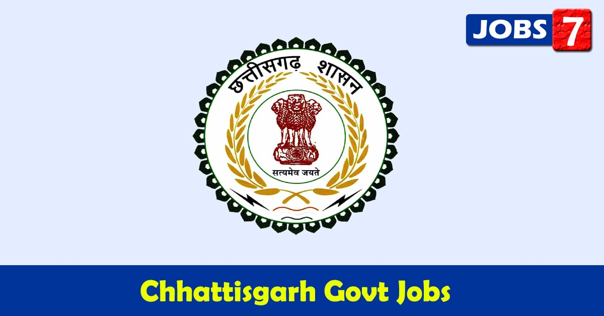 Chhattisgarh Govt Jobs 2021 - 4048 Job Vacancies