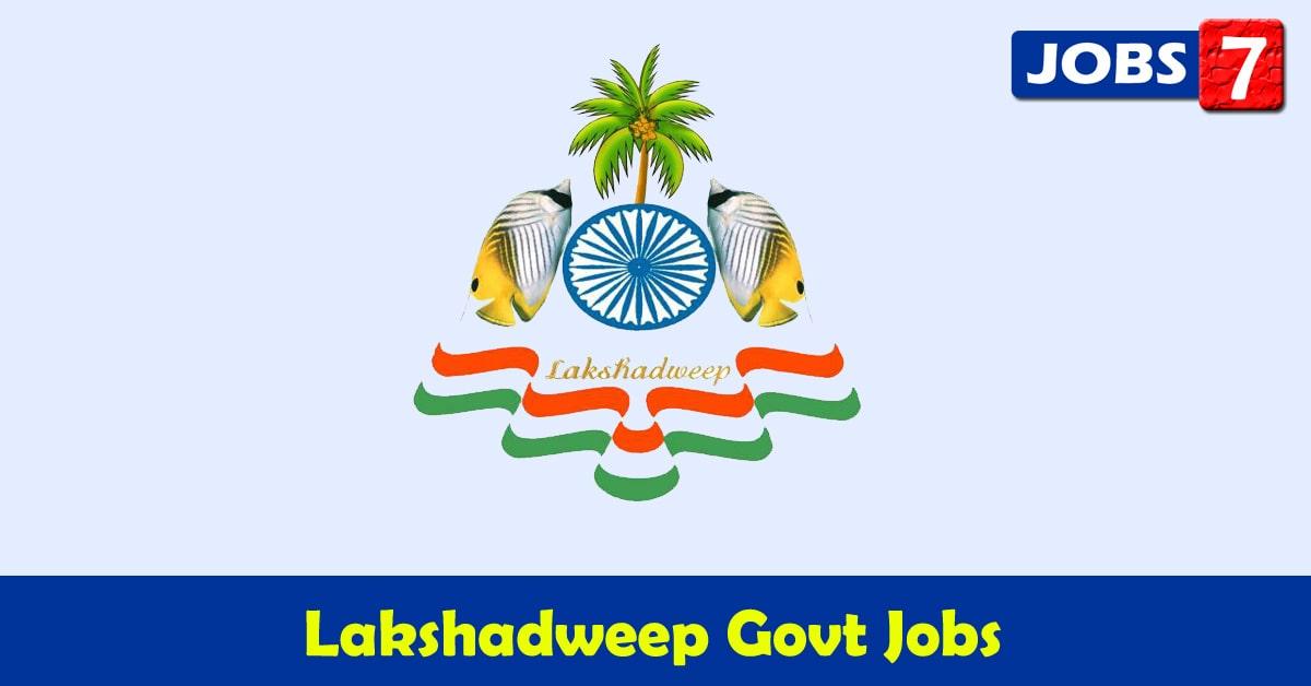 Lakshadweep Govt Jobs 2020 - 7685 Job Vacancies