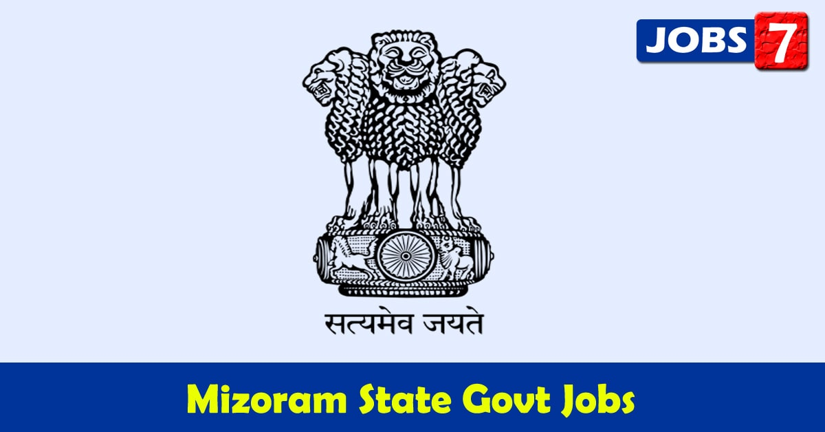 Mizoram Govt Jobs 2020 - 4210 Job Vacancies